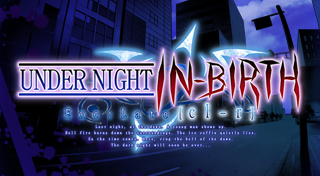 Under Night In-Birth Exe : Late[cl-r]