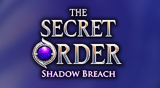 The Secret Order : Shadow Breach