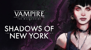 Vampire : The Masquerade - Shadows of New York