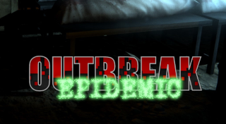 Outbreak : Epidemic