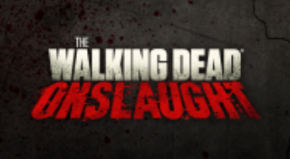 The Walking Dead : Onslaught