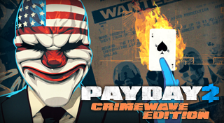 Payday 2 : Crimewave Edition