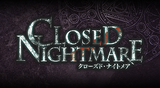 Closed Nightmare [JP]