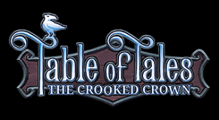 Table of Tales : The Crooked Crown