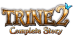 Trine 2 : Complete Story [US]