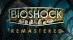 BioShock Remastered (Complete Edition)