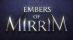 Embers of Mirrim [US]