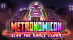 The Metronomicon : Slay the Dance Floor