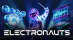 Electronauts