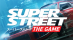 Super Street : The Game [US]