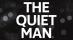 The Quiet Man