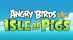 Angry Birds VR : Isle Of Pigs