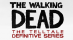 The Walking Dead : The Telltale Definitive Series